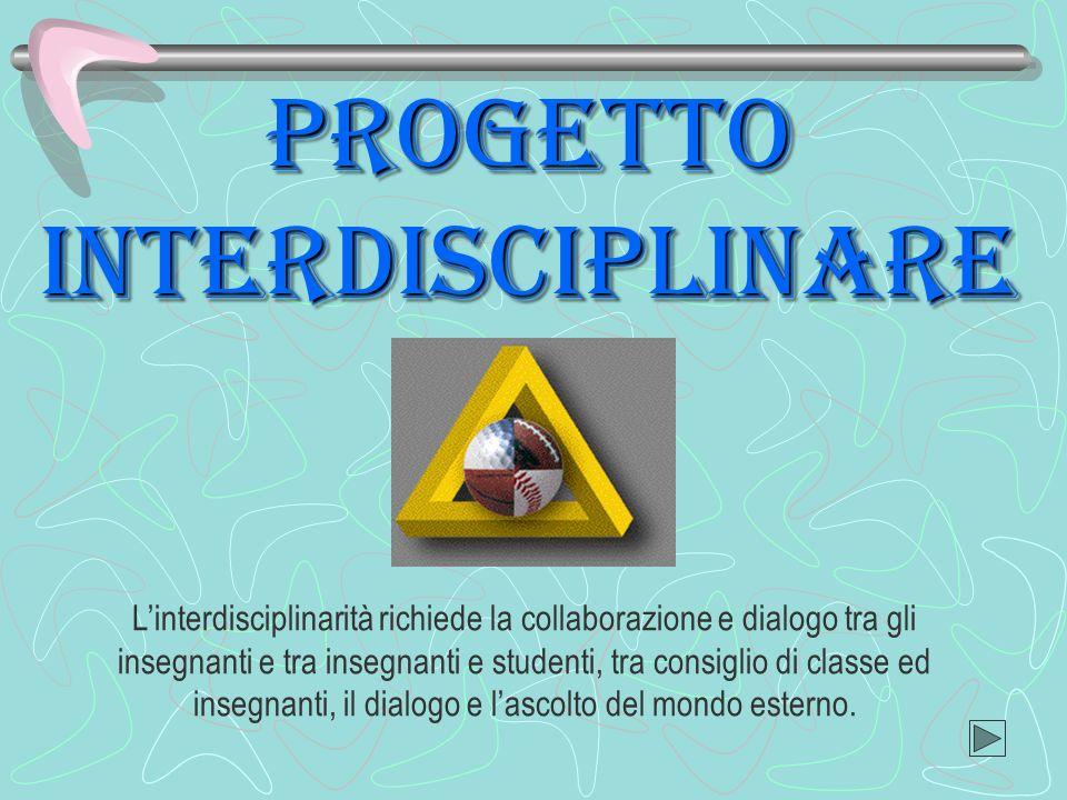 PROGETTO interdisciplinare