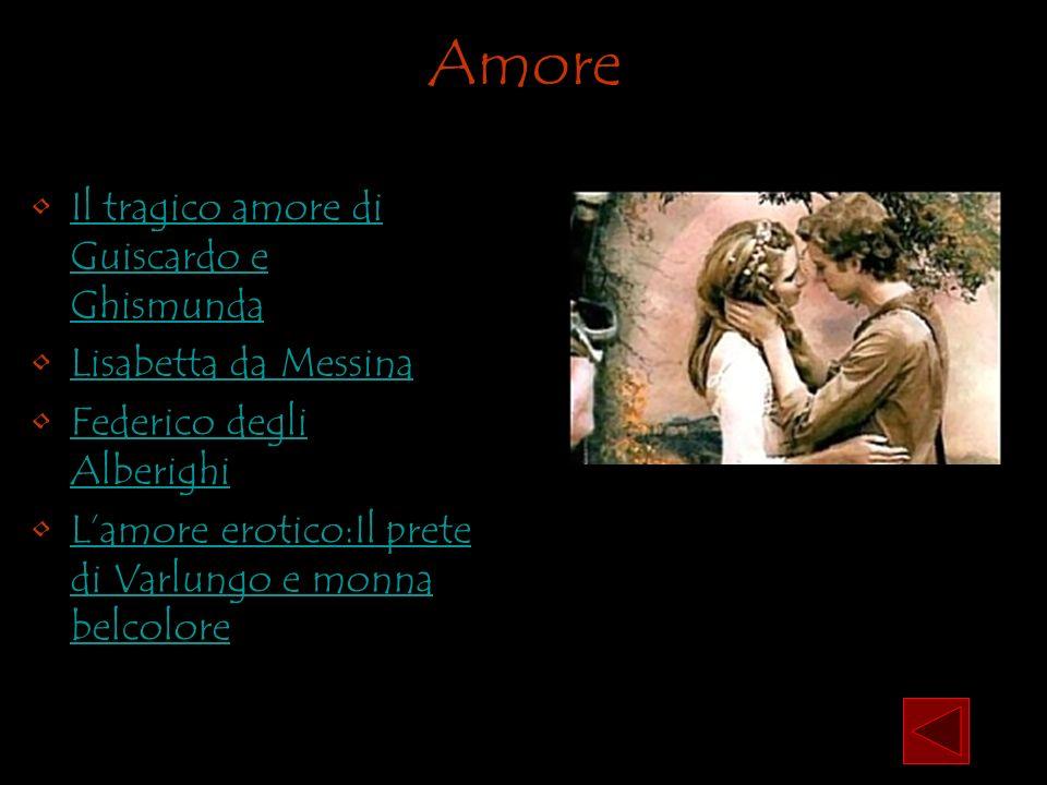 Amore Il tragico amore di Guiscardo e Ghismunda Lisabetta da Messina