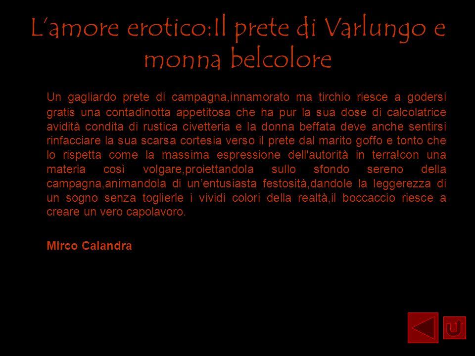 L'amore erotico:Il prete di Varlungo e monna belcolore
