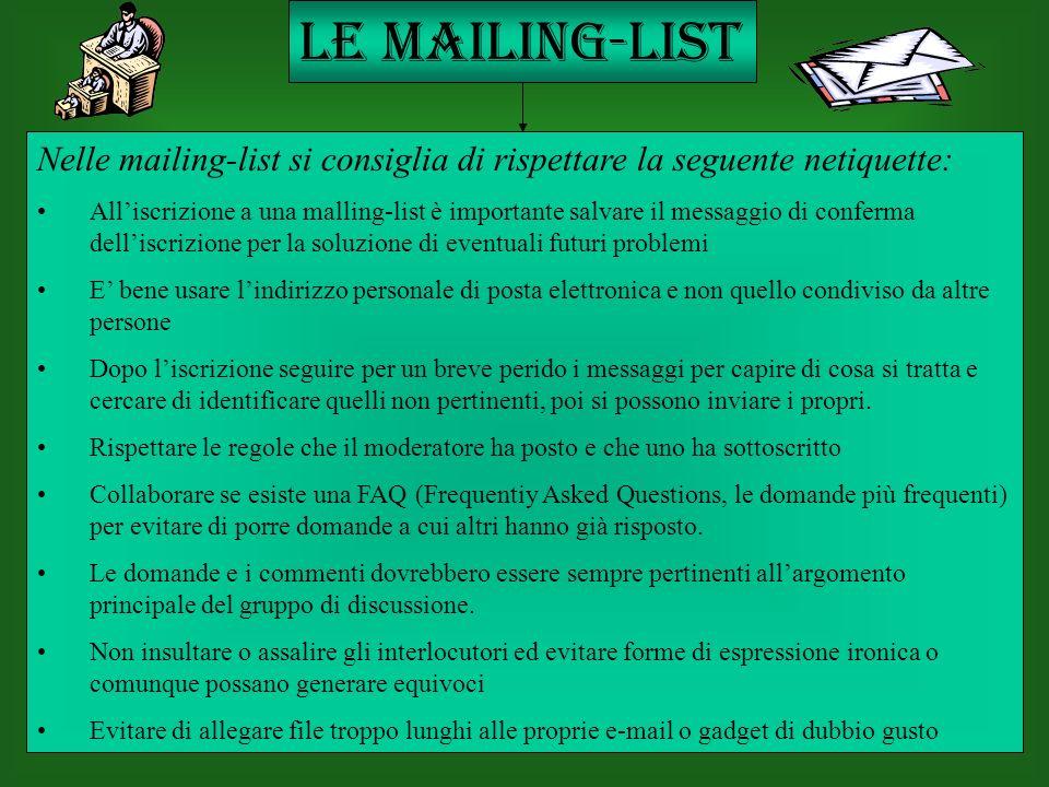 Le mailing-list Nelle mailing-list si consiglia di rispettare la seguente netiquette: