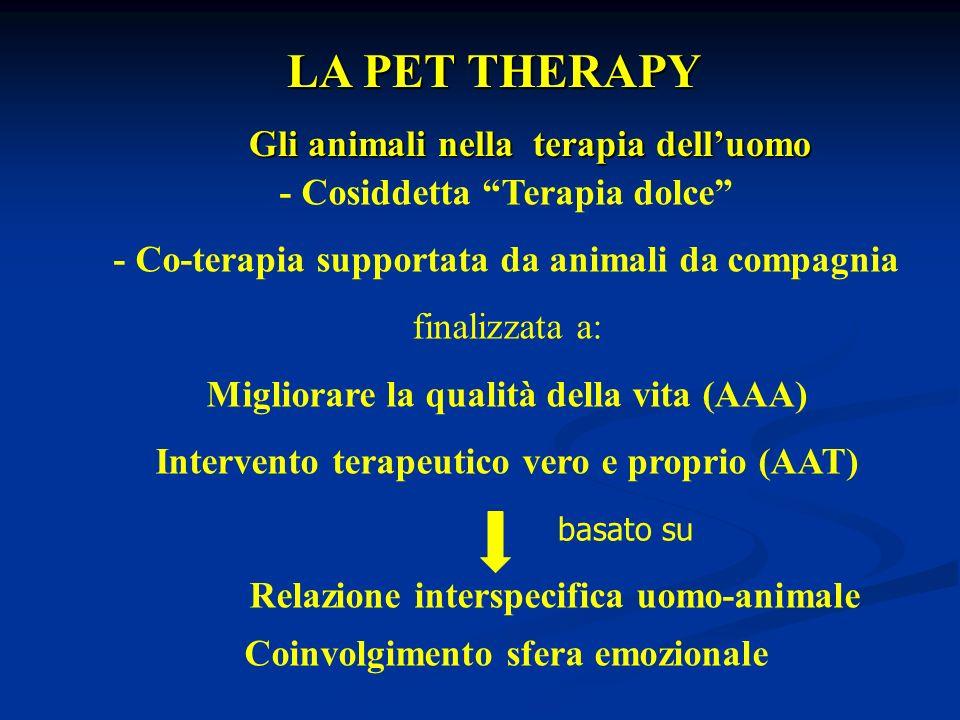 LA PET THERAPY - Cosiddetta Terapia dolce
