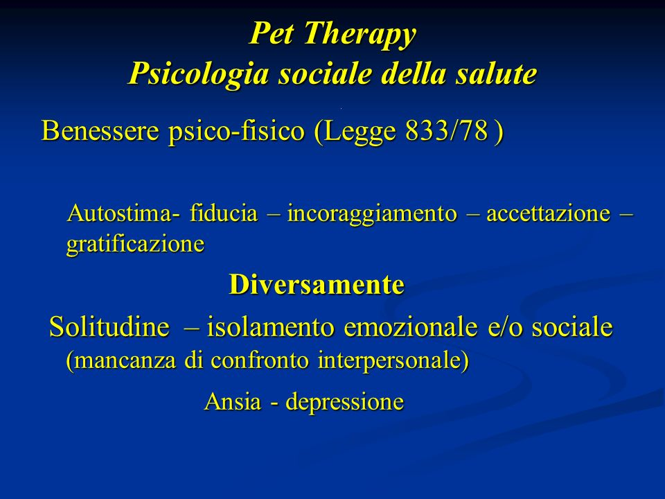 Pet Therapy Psicologia sociale della salute