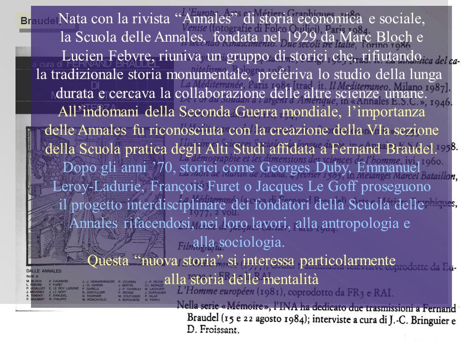 Nata con la rivista Annales di storia economica e sociale,