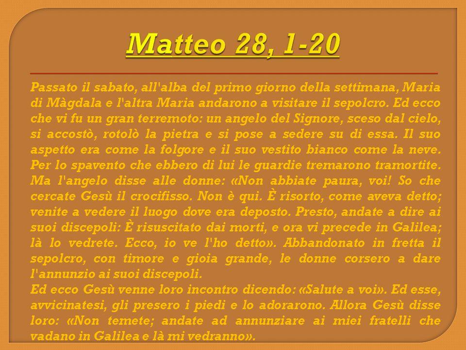 Matteo 28, 1-20