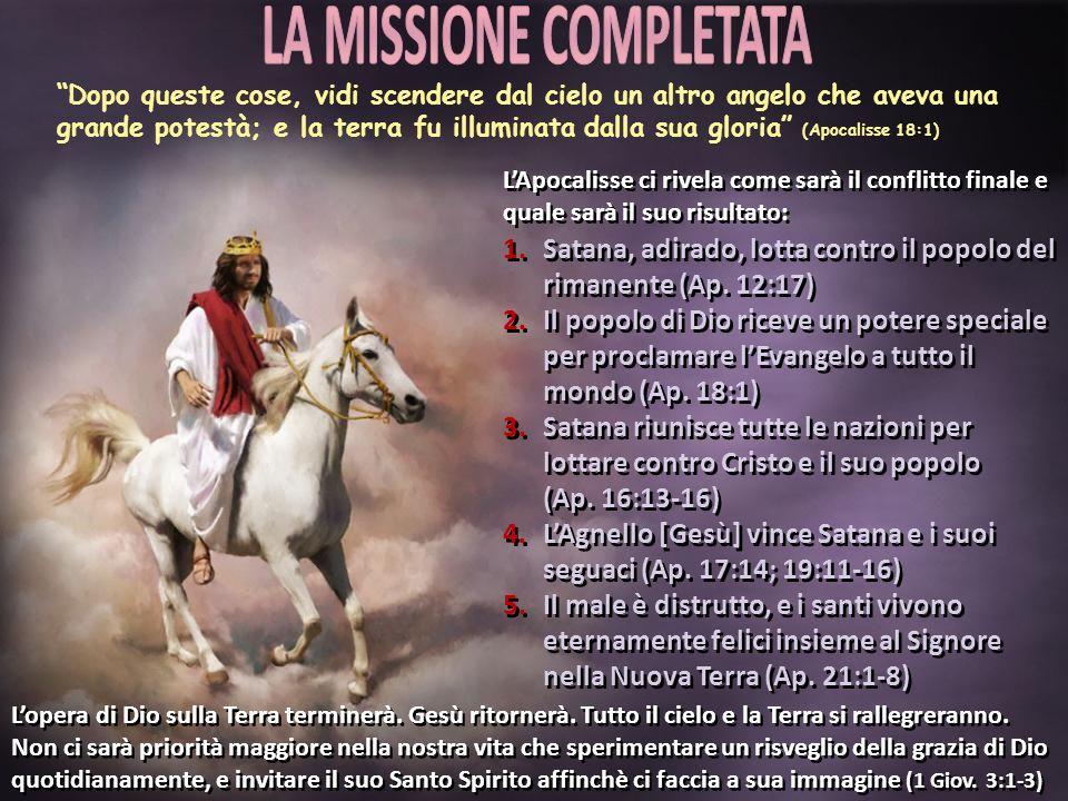 LA MISSIONE COMPLETATA