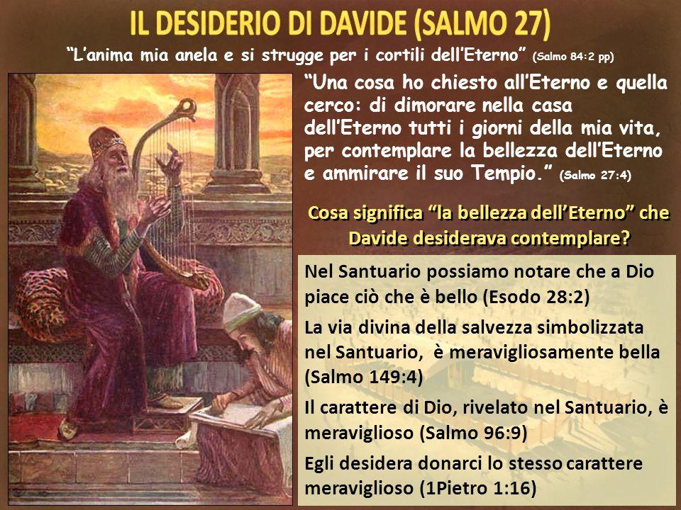 IL DESIDERIO DI DAVIDE (SALMO 27)