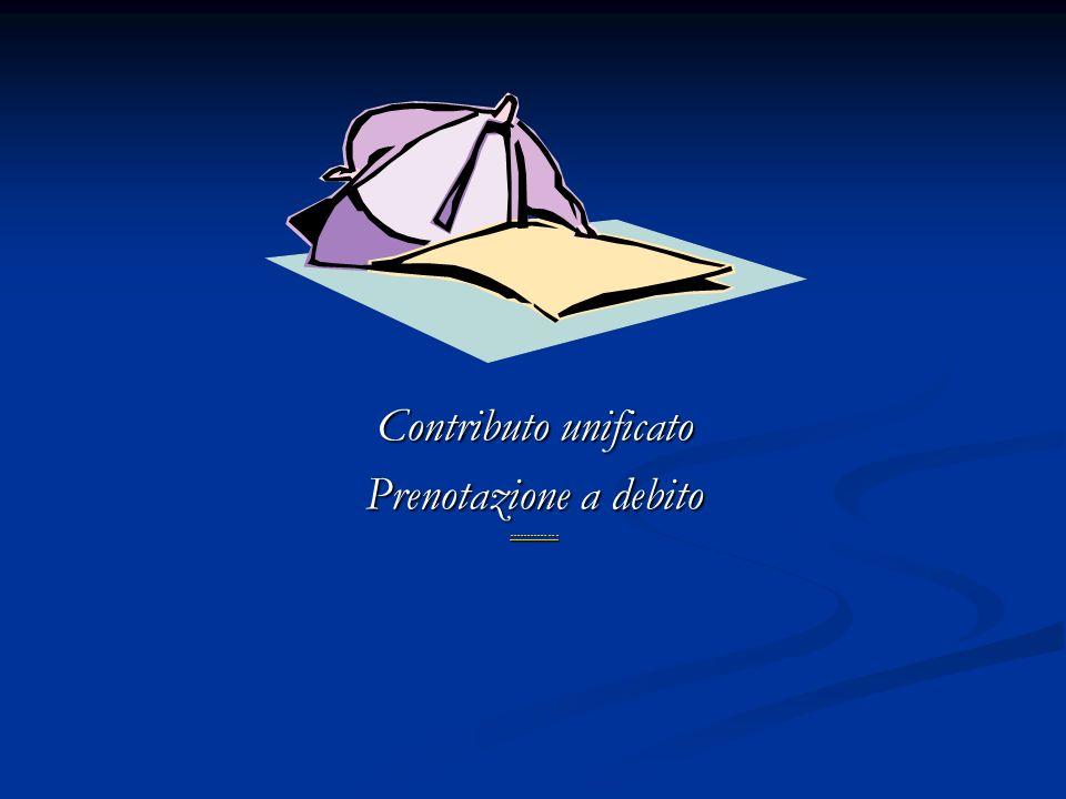 Contributo unificato Prenotazione a debito --------------