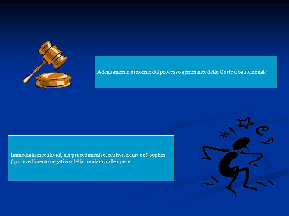 Adeguamento di norme del processo a pronunce della Corte Costituzionale