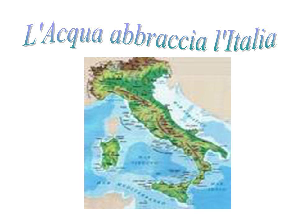 L Acqua abbraccia l Italia
