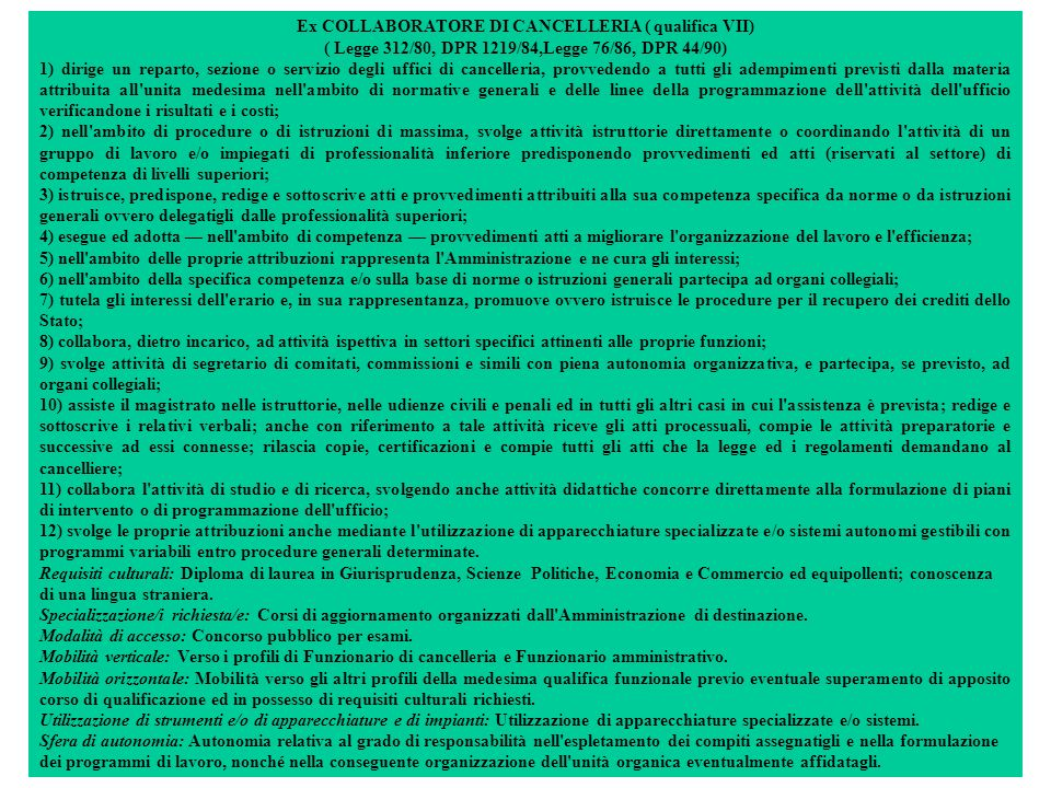 Ex COLLABORATORE DI CANCELLERIA ( qualifica VII)