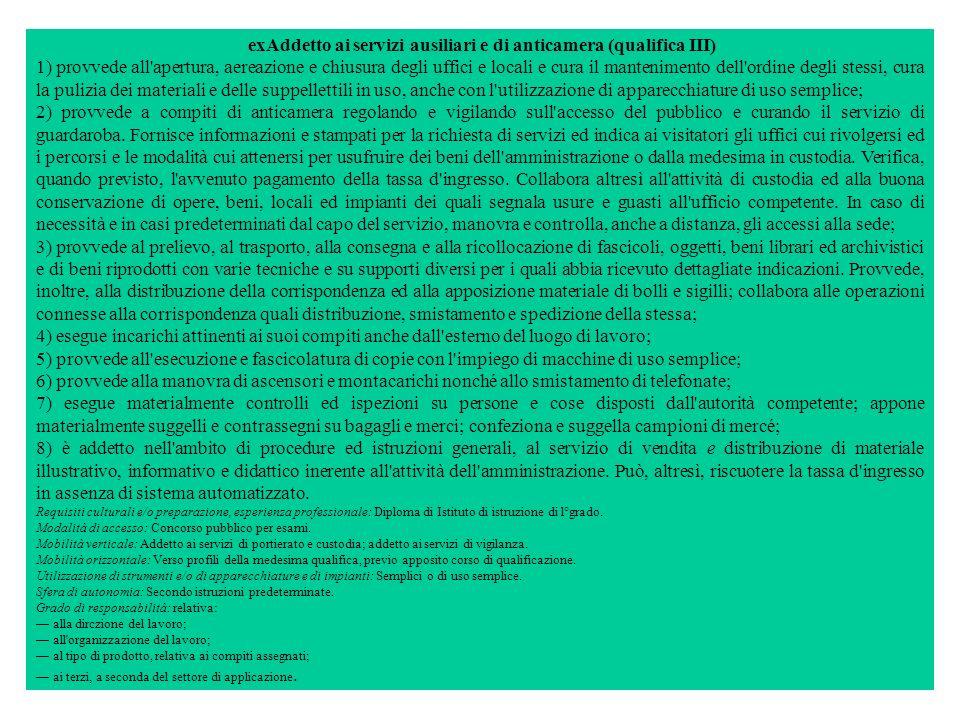 exAddetto ai servizi ausiliari e di anticamera (qualifica III)