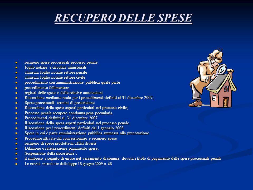 RECUPERO DELLE SPESE recupero spese processuali processo penale