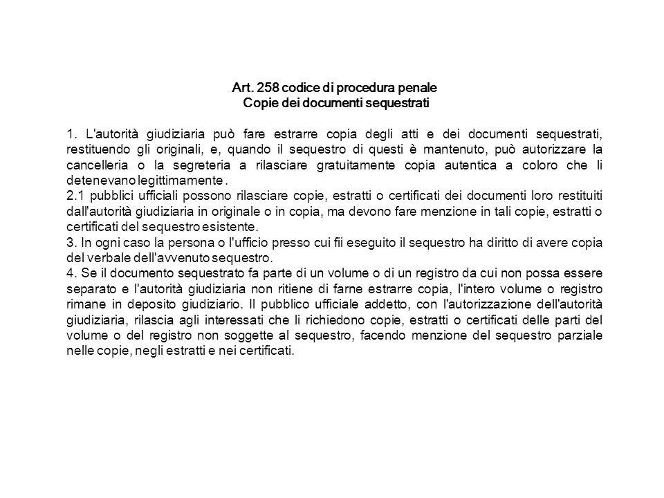 Art. 258 codice di procedura penale Copie dei documenti sequestrati