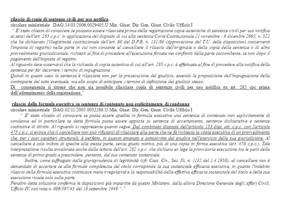 rilascio di copie di sentenze civili per uso notifica..