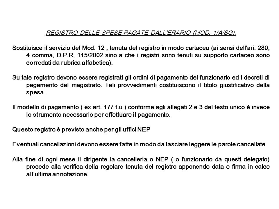 REGISTRO DELLE SPESE PAGATE DALL ERARIO (MOD, 1/A/SG),