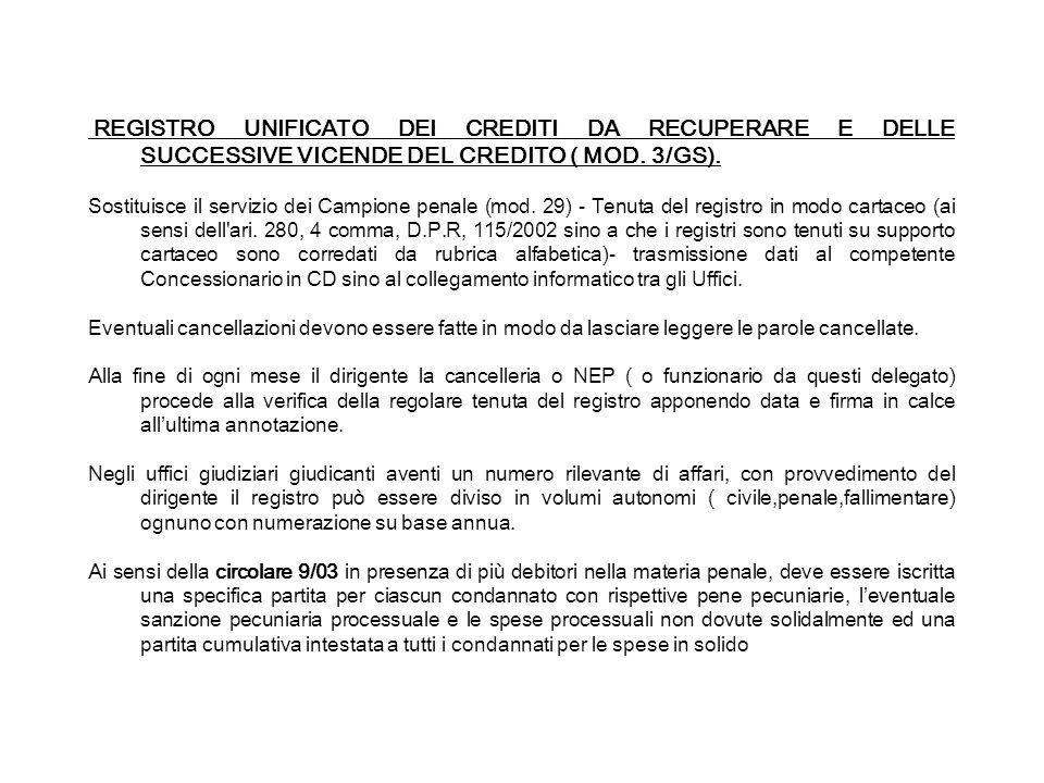 REGISTRO UNIFICATO DEI CREDITI DA RECUPERARE E DELLE SUCCESSIVE VICENDE DEL CREDITO ( MOD. 3/GS).