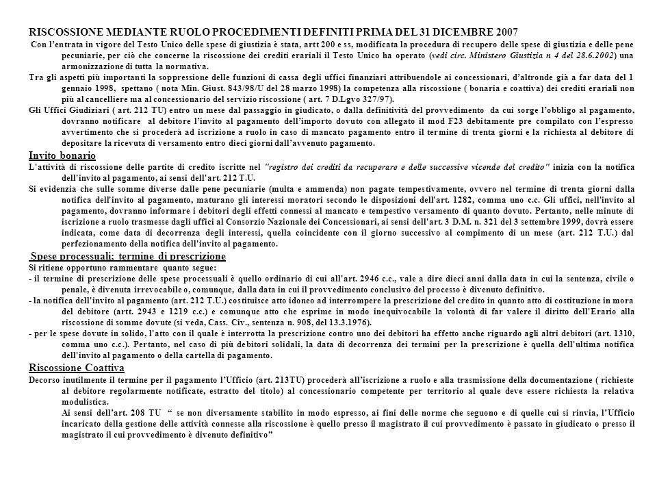 RISCOSSIONE MEDIANTE RUOLO PROCEDIMENTI DEFINITI PRIMA DEL 31 DICEMBRE 2007