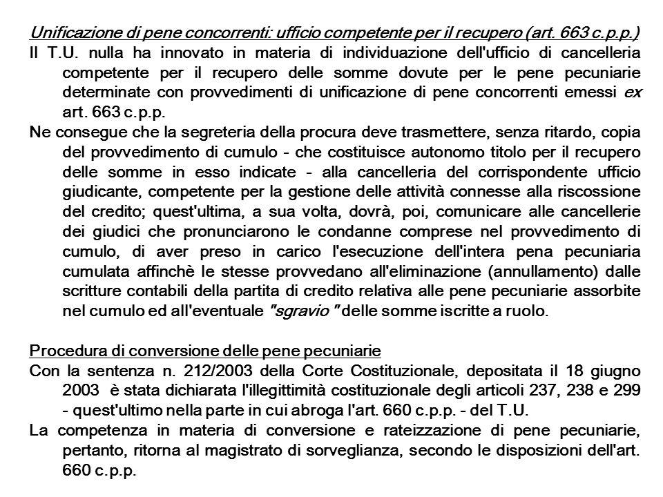 Unificazione di pene concorrenti: ufficio competente per il recupero (art. 663 c.p.p.)