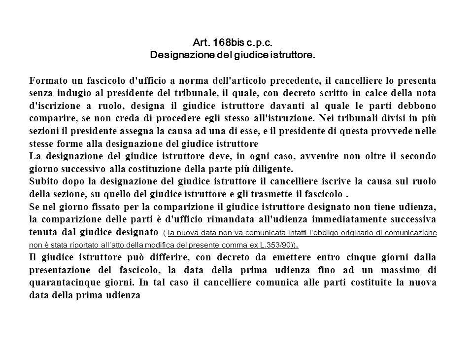 Designazione del giudice istruttore.