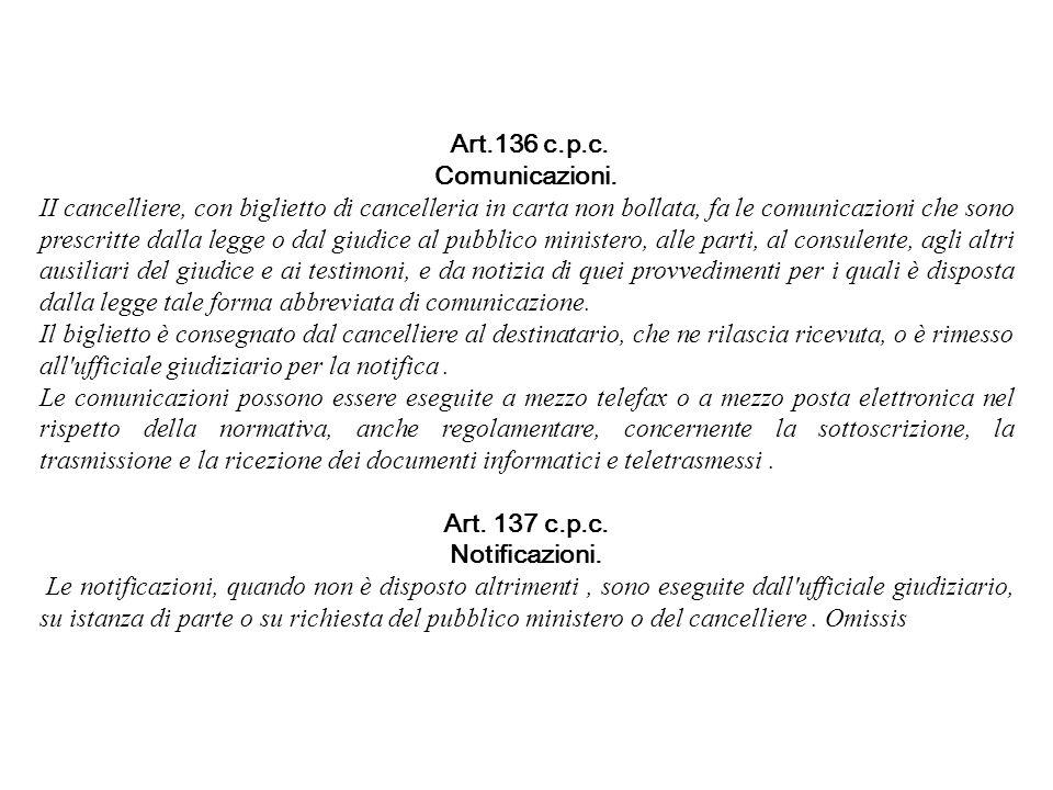 Comunicazioni. Art. 137 c.p.c. Notificazioni.