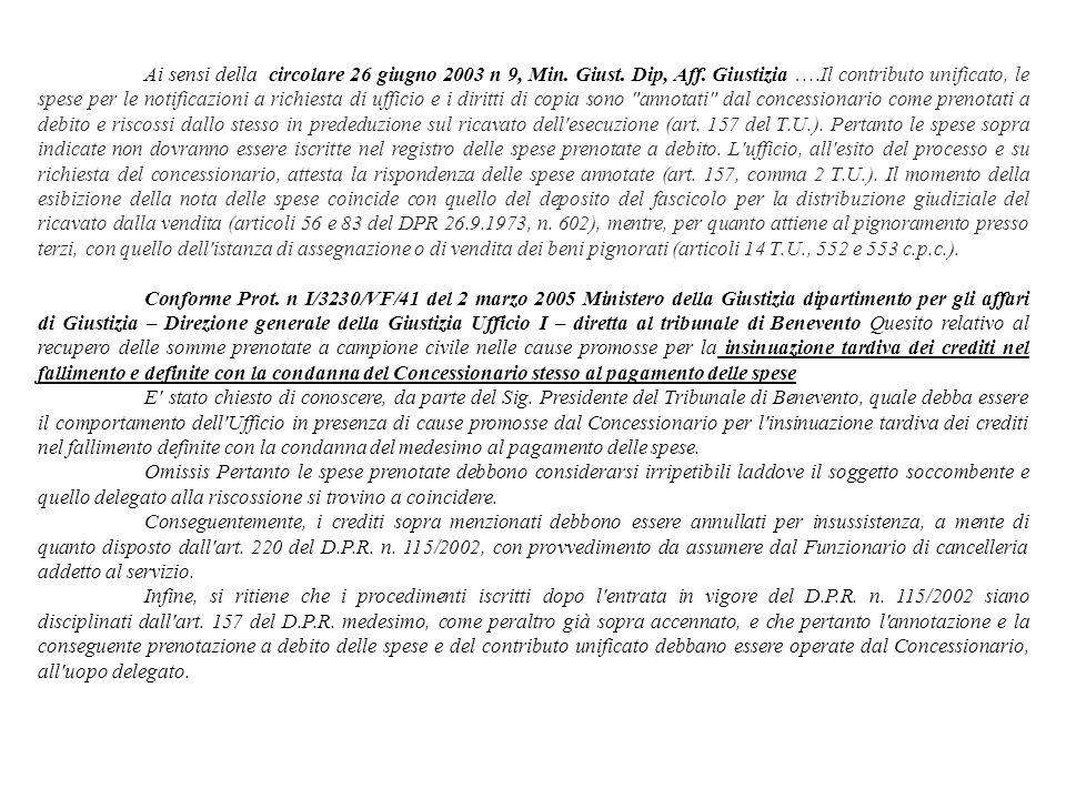 Ai sensi della circolare 26 giugno 2003 n 9, Min. Giust. Dip, Aff