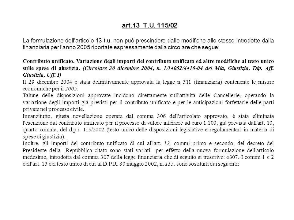 art.13 T.U. 115/02
