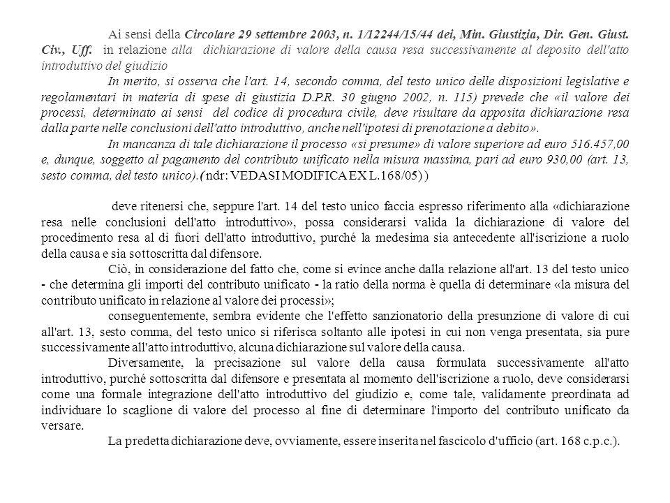 Ai sensi della Circolare 29 settembre 2003, n. 1/12244/15/44 dei, Min