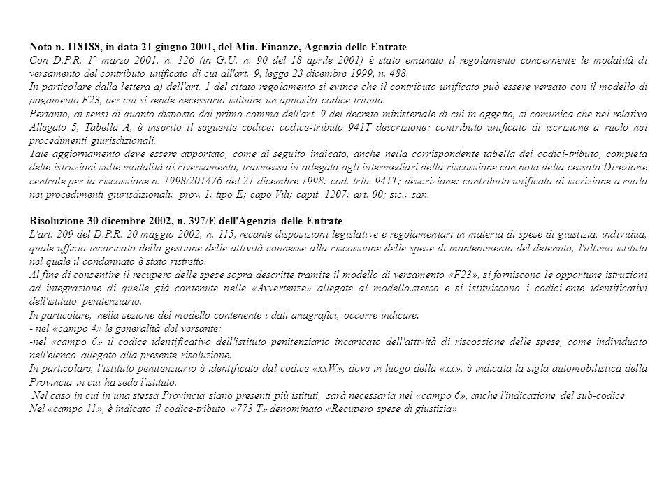 Nota n. 118188, in data 21 giugno 2001, del Min. Finanze, Agenzia delle Entrate.