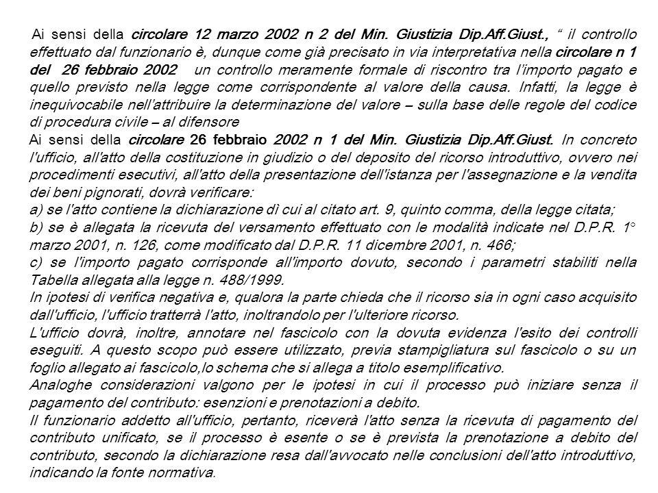 Ai sensi della circolare 12 marzo 2002 n 2 del Min. Giustizia Dip. Aff