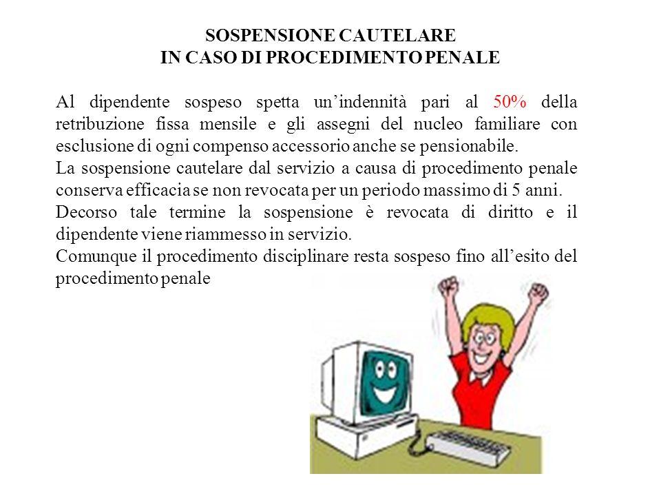 SOSPENSIONE CAUTELARE IN CASO DI PROCEDIMENTO PENALE