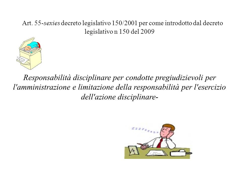 Art. 55-sexies decreto legislativo 150/2001 per come introdotto dal decreto legislativo n 150 del 2009