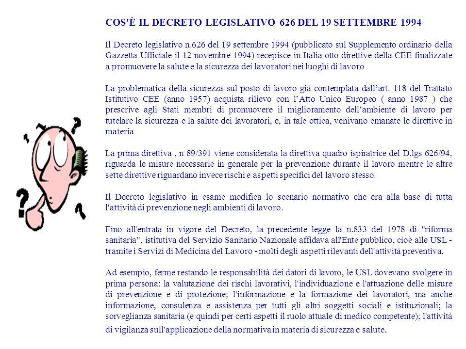 COS È IL DECRETO LEGISLATIVO 626 DEL 19 SETTEMBRE 1994
