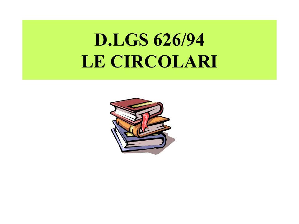 D.LGS 626/94 LE CIRCOLARI