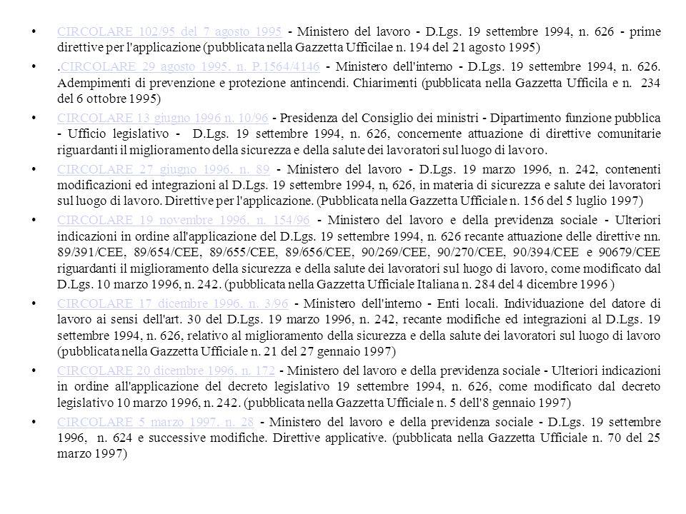 CIRCOLARE 102/95 del 7 agosto 1995 - Ministero del lavoro - D. Lgs