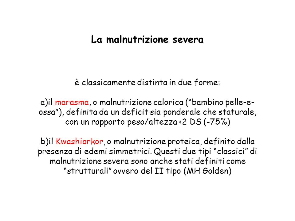 La malnutrizione severa