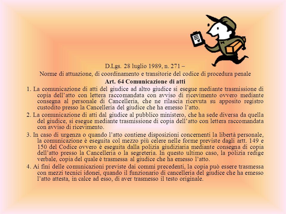 Art. 64 Comunicazione di atti
