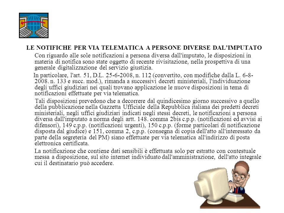 LE NOTIFICHE PER VIA TELEMATICA A PERSONE DIVERSE DAL'IMPUTATO