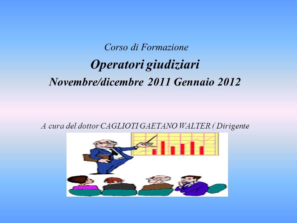Novembre/dicembre 2011 Gennaio 2012