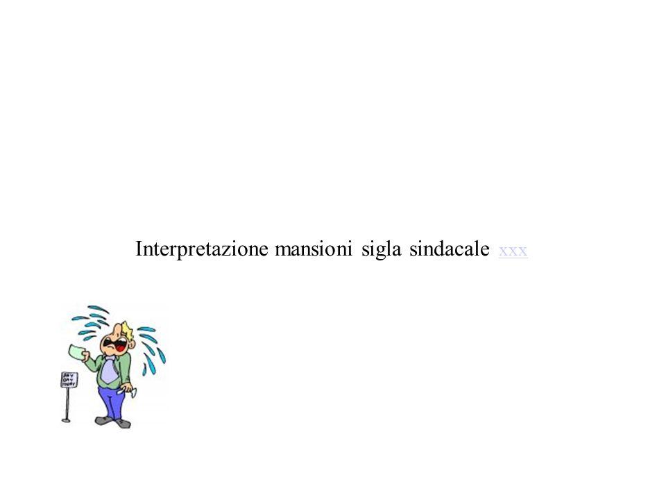 Interpretazione mansioni sigla sindacale xxx