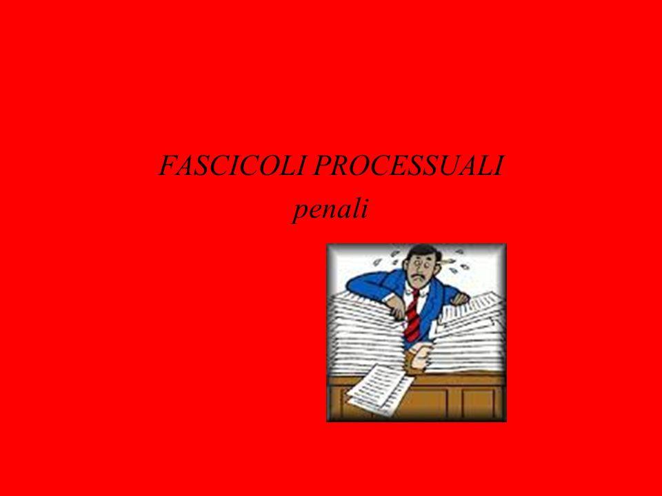 FASCICOLI PROCESSUALI