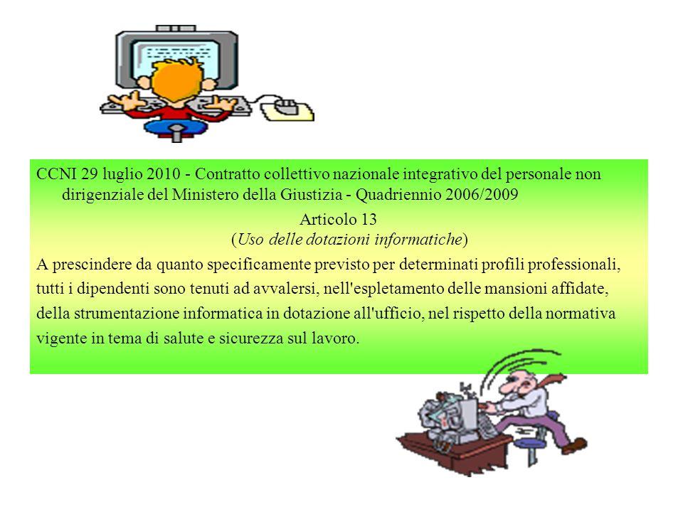 Articolo 13 (Uso delle dotazioni informatiche)