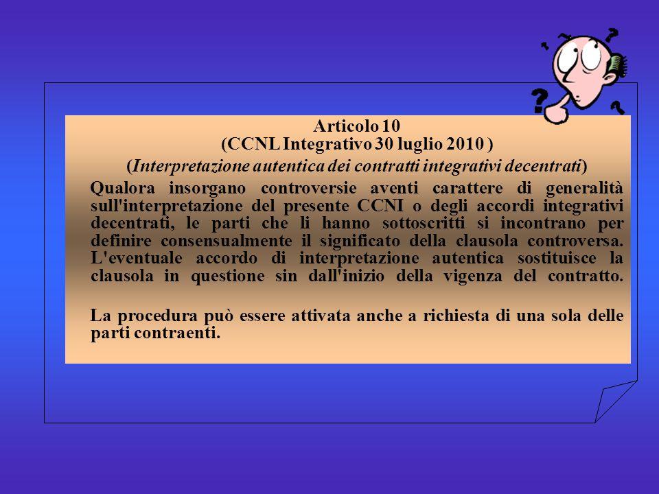 Articolo 10 (CCNL Integrativo 30 luglio 2010 )