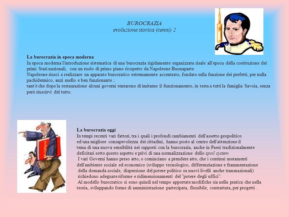 BUROCRAZIA evoluzione storica (cenni) 2