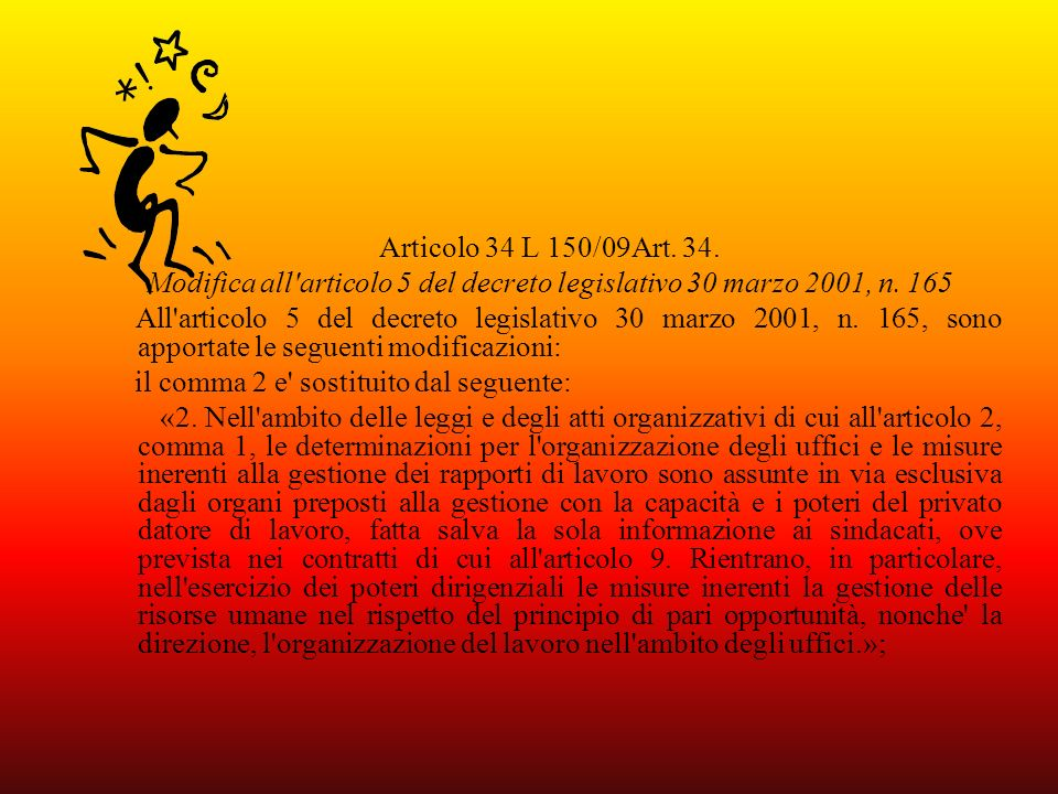 Modifica all articolo 5 del decreto legislativo 30 marzo 2001, n. 165