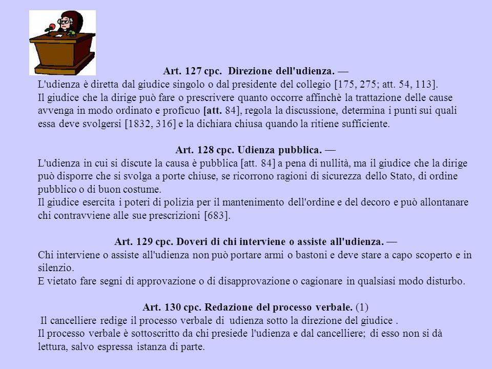 Art. 127 cpc. Direzione dell udienza. —