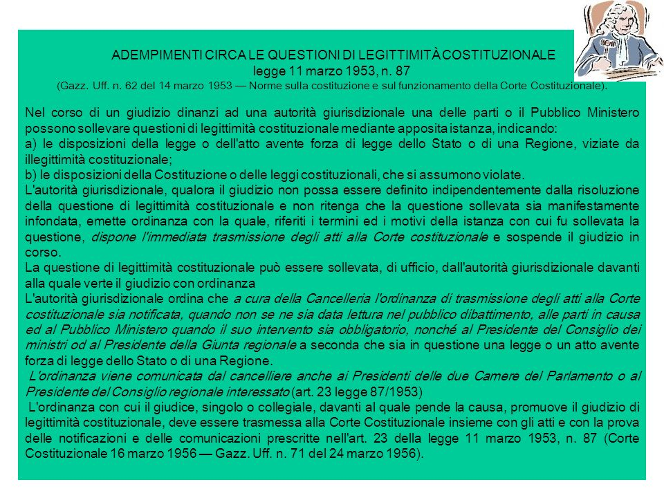 ADEMPIMENTI CIRCA LE QUESTIONI DI LEGITTIMITÀ COSTITUZIONALE