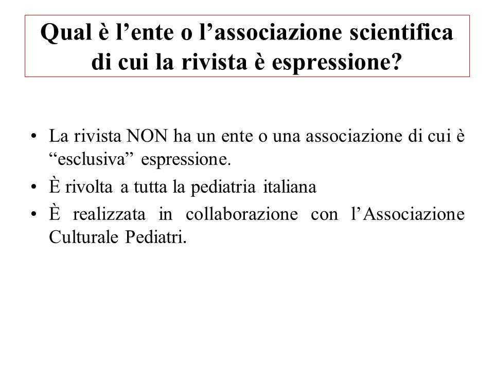 Qual è l'ente o l'associazione scientifica di cui la rivista è espressione