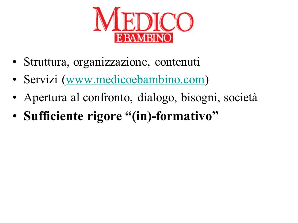 Sufficiente rigore (in)-formativo