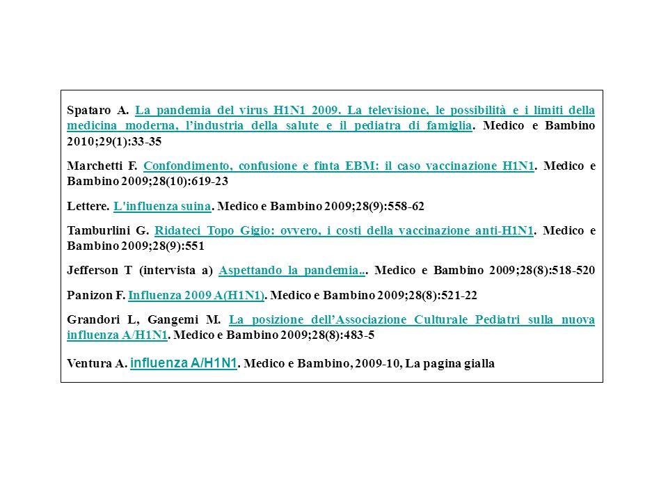 Lettere. L influenza suina. Medico e Bambino 2009;28(9):558-62
