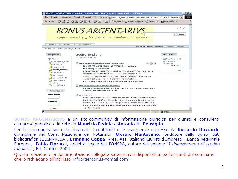 BONVS ARGENTARIVS è un sito-community di informazione giuridica per giuristi e consulenti d impresa pubblicato in rete da Maurizio Fedele e Antonio U. Petraglia.